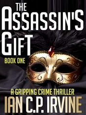 bargain ebooks The Assassin's Gift Crime Thriller by Ian C.P. Irvine
