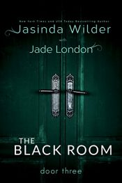 bargain ebooks The Black Room: Door Three Erotic Romance by Jasinda Wilder & Jade London