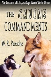 bargain ebooks The Canine Commandments Young Adult/Teen by W. R. Pursche