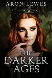 amazon bargain ebooks The Darker Ages Young Adult/Teen Epic Fantasy by Aron Lewes