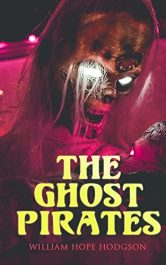 bargain ebooks The Ghost Pirates Dark Fantasy / Horror by William Hope Hodgson