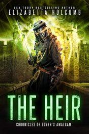 amazon bargain ebooks The Heir (Chronicles of Dover's Amalgam) YA/Teen Historical Fiction by Elizabeth Holcomb