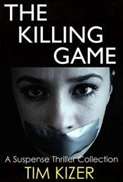 bargain ebooks The Killing Game Suspense Horror Thriller by Tim Kizer