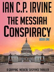 bargain ebooks The Messiah Conspiracy Medical Suspense Thriller by Ian C.P. Irvine