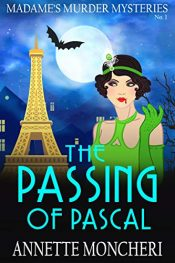 bargain ebooks The Passing of Pascal Historical Mystery by Annette Moncheri