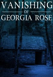 bargain ebooks The Vanishing of The Georgia Rose Horror by J.S. Donovan