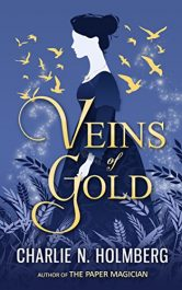 amazon bargain ebooks Veins of Gold YA/Teen Historical Fantasy by Charlie N. Holmberg
