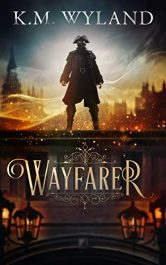 bargain ebooks Wayfarer Heroic Gaslamp Fantasy by K.M. Wyland