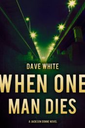 amazon bargain ebooks When One Man Dies Mystery by Dave White