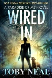 bargain ebooks Wired In Mystery / Thriller by Toby Neal