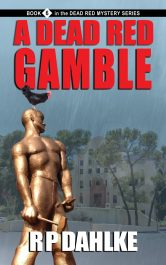 amazon bargain ebooks A Dead Red Gamble Women's Sleuth Mystery by RP Dahlke