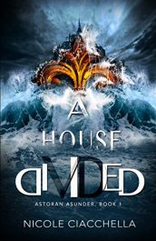 amazon bargain ebooks A House Divided Epic Fantasy by Nicole Ciacchella