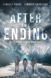 bargain ebooks After The Ending Post Apocalyptic Science Fiction by Lindsey Pogue