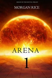 bargain ebooks Arena 1 Dystopian SciFi Adventure by Morgan Rice