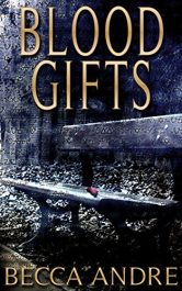amazon bargain ebooks Blood Gifts Historical Dark Fantasy Horror by Becca Andre