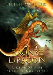 bargain ebooks Bronze Dragon Young Adult/Teen Fantasy by Eileen Mueller
