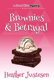 amazon bargain ebooks Brownies & Betrayal Cozy Mystery by Heather Justesen