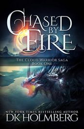 bargain ebooks  Chased by Fire YA/Teen Fantasy by D.K. Holmberg
