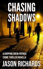 bargain ebooks Chasing Shadows Crime Thriller by Jason Richards