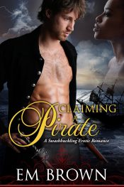 bargain ebooks Claiming A Pirate Historical Romance by Em Brown