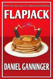 amazon bargain ebooks Flapjack  Action Adventure Thriller by Daniel Ganninger