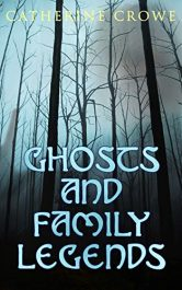 bargain ebooks Ghosts and Family Legends Horror Tales by Catherine Crowe