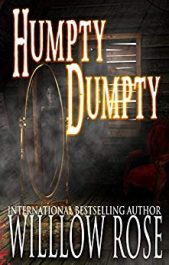 bargain ebooks Humpty Dumpty  Mystery Thriller by Willow Rose