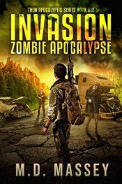 amazon bargain ebooks Invasion: Zombie Apocalypse Horror by M.D. Massey