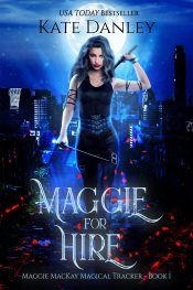 amazon bargain ebooks Maggie For Hire Urban Fantasy Adventure by Kate Danley