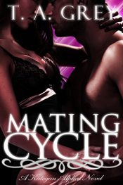 bargain ebooks Mating Cycle Erotic Romance by T. A. Grey