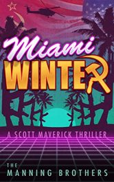 bargain ebooks Miami Winter Action Thriller by Brian Manning & Allen Manning