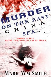 bargain ebooks Murder On The East China Sea Thriller Mystery by Mark Wm Smith