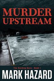bargain ebooks Murder Upstream Detective Mystery by Mark Hazard