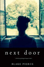 amazon bargain ebooks Next Door Suspense Thriller by Blake Pierce