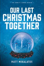 bargain ebooks Our Last Christmas Together Young Adult/Teen Holiday Fantasy by Matt Mikalatos