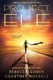 amazon bargain ebooks Project ELE Young Adlult/Teen by Rebecca Gober & Courtney Nuckels