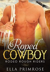 bargain ebooks Roped Cowboy Erotic Romance by Ella Primrose