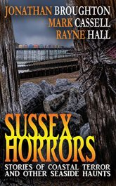 amazon bargain ebooks Sussex Horrors Horror by Mark Cassell & Jonathan Broughton and Rayne Hall
