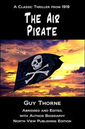 amazon bargain ebooks The Air Pirate Classic Historical Sea Adventure by Guy Thorne