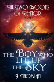 bargain ebooks The Boy Who Lit Up The Sky Science Fiction / Fantasy by J. Naomi Ay