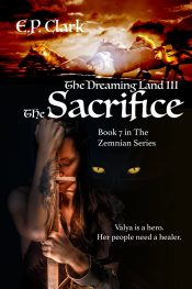 bargain ebooks The Dreaming Land III: The Sacrifice Epic Fantasy by E.P. Clark