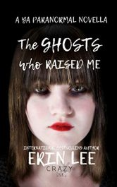 bargain ebooks The Ghosts who Raised Me YA Paranormal Horror by Erin Lee