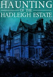 amazon bargain ebooks The Haunting of the Hadleigh Estate Horror by Conner Donnelly
