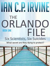 amazon bargain ebooks The Orlando File Action/Adventure Thriller by Ian C.P. Irvine