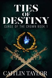 amazon bargain ebooks Ties of Destiny Action Adventure by Caitlin Taylor