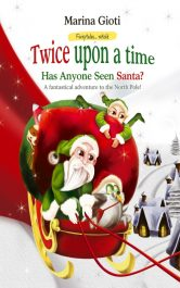bargain ebooks Twice Upon a Time: Has Anyone Seen Santa? Holiday Picture Book by Marina Gioti