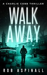 bargain ebooks Walk Away Thriller by Rob Aspinall
