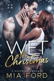 bargain ebooks Wet for Christmas Contemporary Romance by Mia Ford