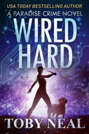 bargain ebooks Wired Hard Mystery / Thriller by Toby Neal
