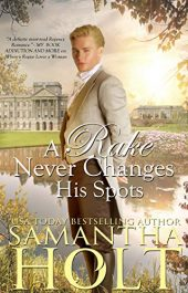 bargain ebooks A Rake Never Changes His Spots  Historical Romance by Samantha Holt